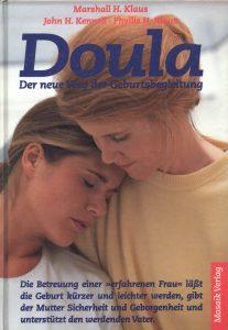 Doula. Der neue Weg der Geburtsbegleitung